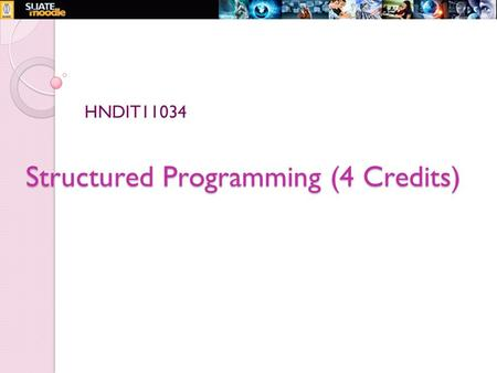 Structured Programming (4 Credits)