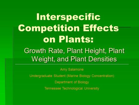 The Effects of Intraspecific Competition among Varying ...
