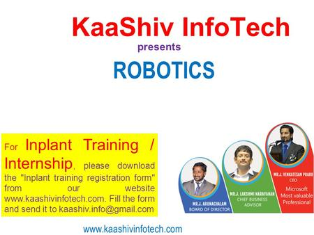 KaaShiv InfoTech ROBOTICS presents