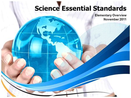 Science Essential Standards Elementary Overview November 2011.