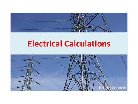 Electrical Calculations. Ohm's law describes the relationship between current, resistance, and voltage. As voltage increase, current increases As resistance.