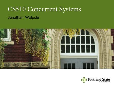 CS510 Concurrent Systems Jonathan Walpole. A Methodology for Implementing Highly Concurrent Data Objects.