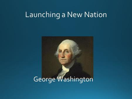 George Washington. Do you have your own CABINET?