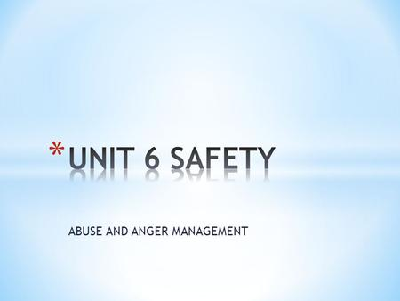 ABUSE AND ANGER MANAGEMENT. * DOMESTIC Any act of violence involving family members, can be emotional, sexual, or physical * EMOTIONAL Pattern of behavior.
