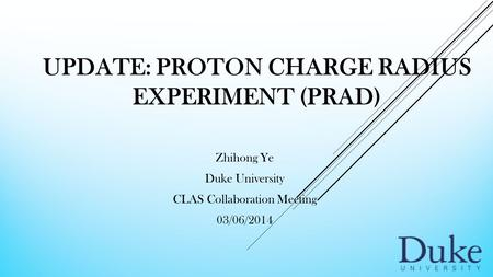 Update: Proton charge radius Experiment (PRAD)