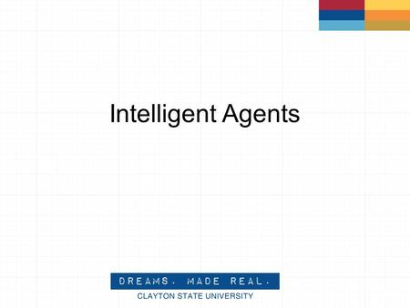 Intelligent Agents. What is an intelligent agent? A software tool that acts on behalf of a person. It allows work to be delegated to the software agent.