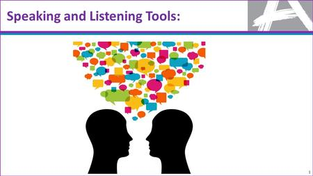 Speaking and Listening Tools: 1. Transitioning to new standards and aligned assessments: 2 TIMELY DATA FROM NON-SUMMATIVE ASSESSMENTS RESOURCES PROFESSIONAL.