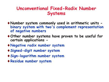 Unconventional Fixed-Radix Number Systems