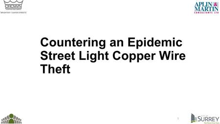 Countering an Epidemic Street Light Copper Wire Theft 1.