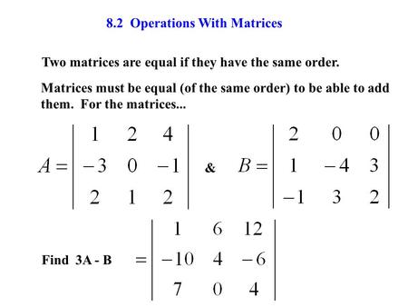 8.2 Operations With Matrices