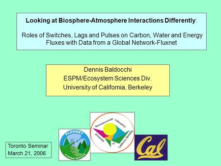Looking at Biosphere-Atmosphere Interactions Differently: Roles of Switches, Lags and Pulses on Carbon, Water and Energy Fluxes with Data from a Global.