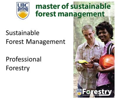 WW Sustainable Forest Management Professional Forestry.