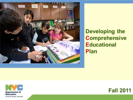 Developing the Comprehensive Educational Plan Fall 2011.