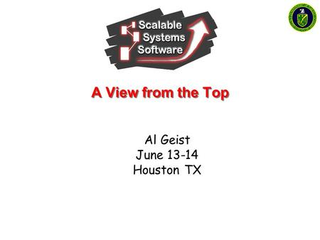 A View from the Top Al Geist June 13-14 Houston TX.