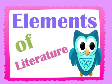 Elements of Literature. Static: does not change throughout the story. Dynamic: changes throughout the story. Flat: very little information provided.