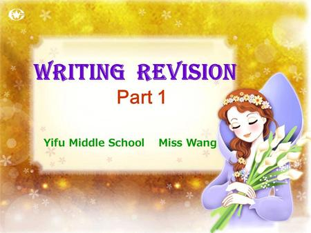 Yifu Middle School Miss Wang Writing Revision Part 1.
