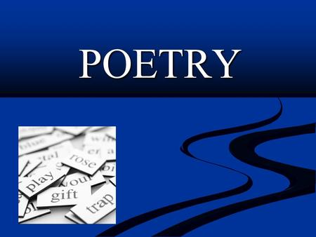 POETRY Structure and Meter Poems consist of lines that may be organized into groups called stanzas. Meter is the rhythmic pattern establish by stresses.