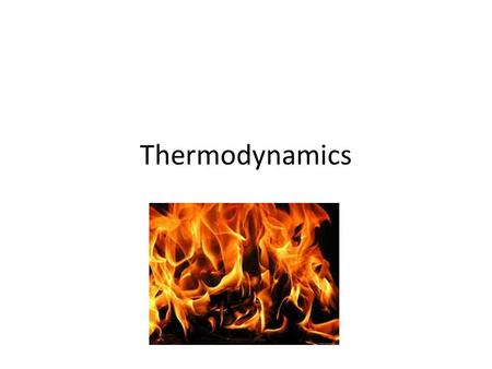 Thermodynamics. Temperature Particles Pressure, volume and temperature Energy and Power Heat transfer Measuring Temperature Specific heat capacity Latent.