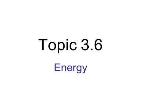 Topic 3.6 Energy. HH Chemical reactions are accompanied by changes in heat,  H. Reactions that are endothermic have a positive  H (+), Reactions which.