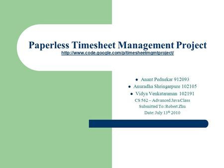 Paperless Timesheet Management Project   Anant Pednekar.