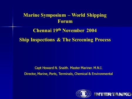 Marine Symposium – World Shipping Forum Chennai 19th November 2004