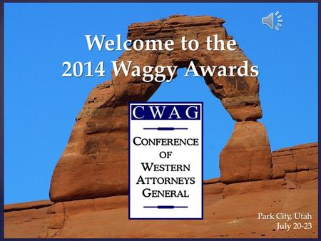 Welcome to the 2014 Waggy Awards Park City, Utah July 20-23.