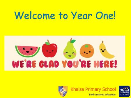Welcome to Year One!. Curriculum Overview Reception –Y6 children will be assessed using a range of different tests and ongoing classroom assessments.
