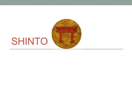 "SHINTO. Shinto ----History Shinto started out in Ancient Japan around 500 BC. The word Shinto comes from the Chinese words ""Shin Tao"" (Way of the Gods)."