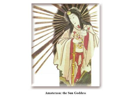 Amaterasu: the Sun Goddess. The Wedded Rocks at Futami no Ura are linked by a hemp rope that symbolizes the union of Izanagi and Izanami, the primal.