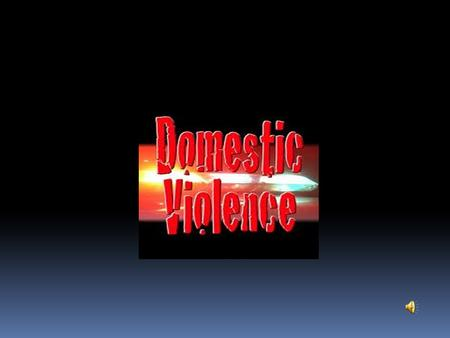 Introduction: The Cycle of Violence Domestic Violence Defined - Criminal  There are two types of domestic violence behavior: Criminal and non-criminal.