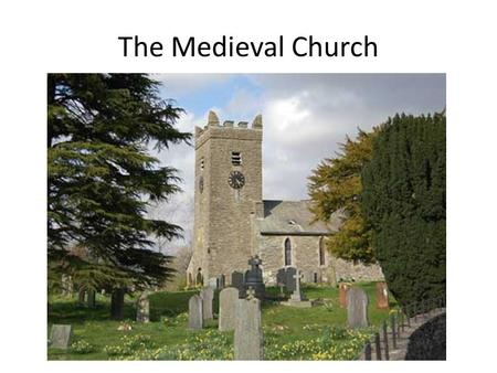 an introduction to the medieval church history