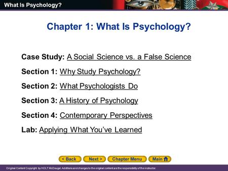 what is psychology unit 1 Unit 1 objectives: describe the different perspectives from which psychologists examine behavior and mental processes, and explain their complementarity compare and contrast case studies, surveys, and naturalistic observations, and explain the importance of proper sampling.