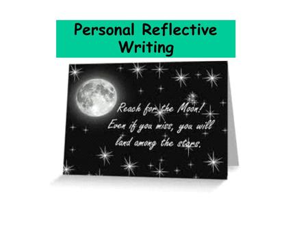 Add new teacher image Personal Reflective Writing.