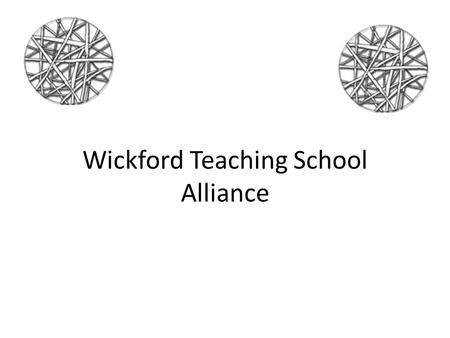 Wickford Teaching School Alliance. Our partners 3 Secondary Schools: 1 Outstanding(Beauchamps High School), 1 Good(Moulsham High School) & 1 RI (Bromfords)