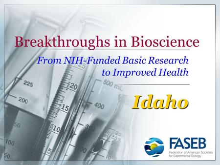 Breakthroughs in Bioscience From NIH-Funded Basic Research to Improved Health Idaho.
