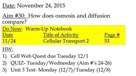 Aim #30: How does osmosis and diffusion compare?