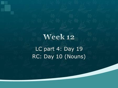 LC part 4: Day 19 RC: Day 10 (Nouns)  Average: 82%  A: ~90%  B: 70%~90%  C: <70%