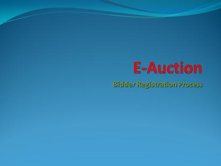 Bidder Registration Process