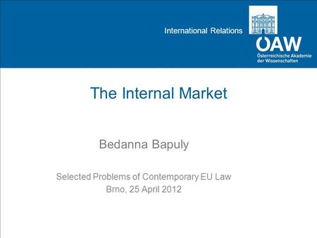 Selected Problems of Contemporary EU Law