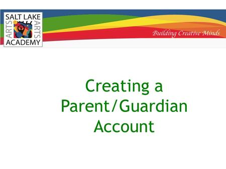 "Creating a Parent/Guardian Account. Step 2: You will be presented with a login screen. To create a Guardian account click the ""New Account"" button. To."