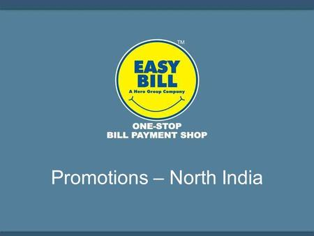 Promotions – North India. Bill Bharega Toh Udega.
