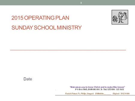 2015 OPERATING PLAN SUNDAY SCHOOL MINISTRY Date 1.