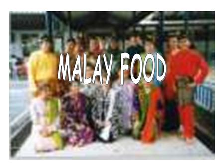 Malay food is characterized by it liberal use of coconut extract. E.g.. Nasi Lemak consists of rice with a coconut flavor.