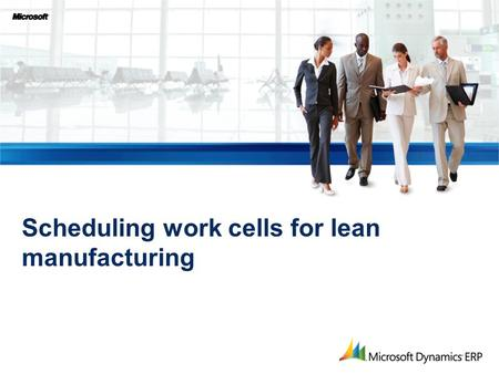 Scheduling work cells for lean manufacturing