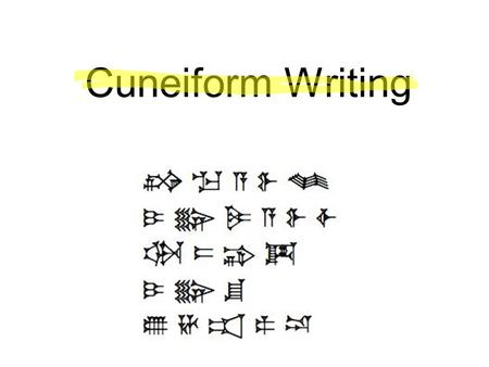 Cuneiform Writing. Overview Cuneiform, meaning wedge, is the term applied to a mode of writing which used a wedge-shaped stylus to make impressions.