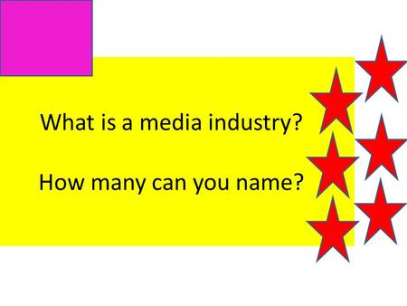 What is a media industry? How many can you name?.
