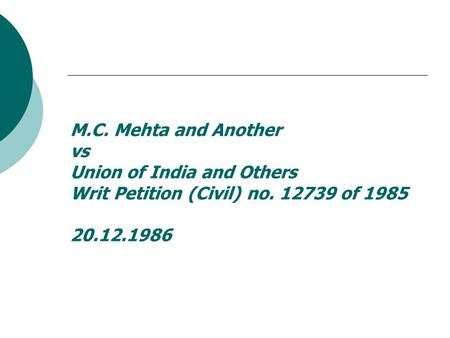 m c mehta v union of india Ground water policy uttar pradesh state  in narmada bachao andolan v union of india the supreme court said that:  in mcmehta v.