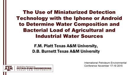 The Use of Miniaturized Detection Technology with the Iphone or Android to Determine Water Composition and Bacterial Load of Agricultural and Industrial.
