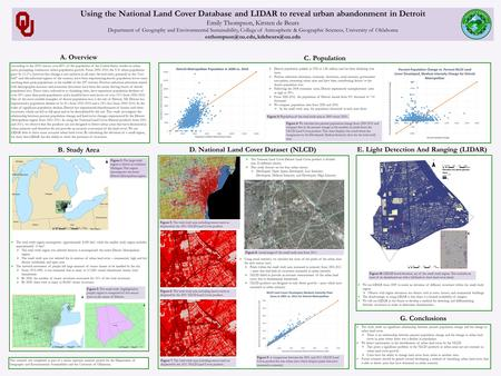 Using the National Land Cover Database and LIDAR to reveal urban abandonment in Detroit Emily Thompson, Kirsten de Beurs Department of Geography and Environmental.