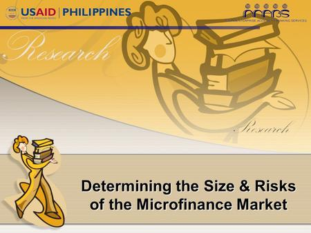 Determining the Size & Risks of the Microfinance Market.